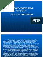 Apresentação - Oficina Factoring