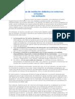 Herramientas de mediación didáctica en entornos virtuales Las webquest