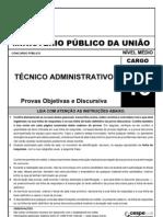 Prova Técnico Administrativo Cargo 46 CESPE
