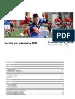 SportService Zwolle jaarverslag 2007