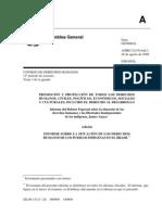 2009. Anaya. Informe Situación de los derechos de los pueblos indígenas en Brasil