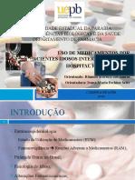 USO DE MEDICAMENTOS POR PACIENTES IDOSOS INTERNADOS EM UM HOSPITAL FILANTRÓPICO