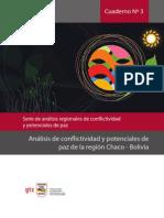 Cuaderno Nº 3 Análisis de conflictividad y potenciales de paz de la región Chaco - Bolivia