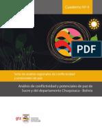 Cuaderno Nº 4 Análisis de conflictividad y potenciales de paz de Sucre y del departamento Chuquisaca - Bolivia