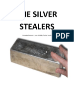 The Silver Stealers