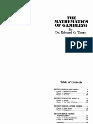 The Mathematics of Gambling Edward O Thorpe