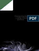 Catálogo selección artes visuales gráficas. Modelación virtual. Geometría Fractal FONDART 2011