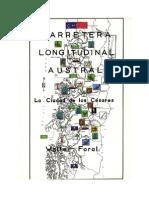 """Chile, """"Carretera Longitudinal Austral, La Ciudad de los Césares"""""""