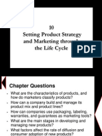 Chapter 10 - Setting Product Strategy and Marketing Through the Life Cycle