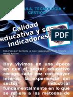CALIDAD EDUCATIVA Y SUS INDICADORES