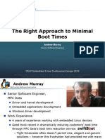 Right Approach Minimal Boot Times