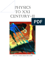 Physics to XXI Century II - The impact in the Cosmo's analysis - Revised 05/2011