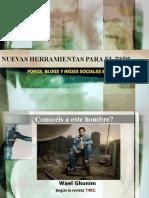 Nuevas Herramientas Para El TSDI,BLOGS,FOROS Y REDES SOCIALES