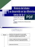 Historia del Atomo y su desarrollo en las diferentes ramas de la ciencia
