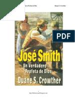 Jose Smith Un Verdadero Profeta de Dios