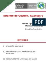 Informe de Gestión - OSCAR UGARTE, MINISTRO DE SALUD