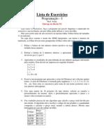 Lista de Exercícios - Programação I _1o 2011_