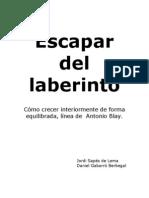 Escapar Del Laberinto (de Antonio Blay)