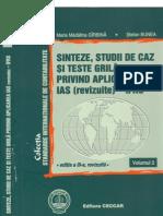 Sinteze, Studii de Caz Si Teste Grila Privind Aplicarea IAS Revizuite IFRS, Vol II, 2007, PdfTK