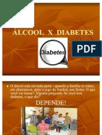 ÁLCOOL X DIABETES