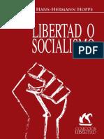 Libertad o Socialismo - Hans-Hermann Hoppe