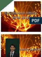 14. Anugerah Emas Spm 2010