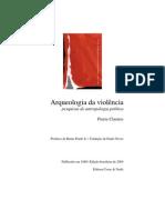 Pierre Clastres - Arqueologia da violência