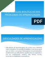 AS ETIOLOGIAS BIOLÓGICAS DOS PROBLEMAS DE APRENDIZAGEM