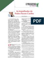 As trapalhadas de Pedro Passos Coelho - Progresso Paredes 27-5-11