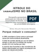 Controle Do Fumo No Brasil
