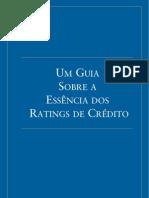 Um Guia Sobre a Essência dos Ratings de Crédito