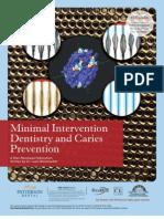 Minimal Intervention