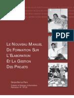 Le Nouveau Manuel De Formation Sur L'Elaboration Et La Gestion Des Projets (Corps De La Paix)