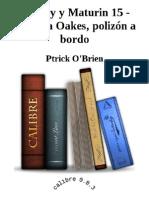 Aubrey y Maturin 15 - Clarissa Oakes, Polizon a Bordo - Ptrick O'Brien