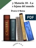 Aubrey y Maturin 10 - La Costa Mas Lejana Del Mundo - Ptrick O'Brien