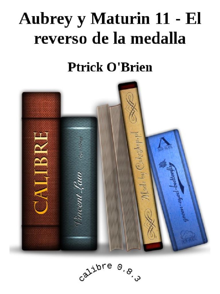 744c5fef9 Aubrey y Maturin 11 - El Reverso de La Medalla - Ptrick O Brien
