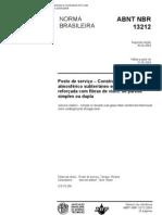 NBR 13212 - Posto de serviço – Construção de tanque atmosférico subterrâneo em resina termofixa reforçada com fibras de vidro, de parede simples ou dupla