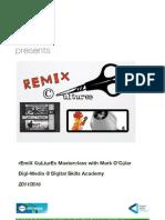 Remix Culture Master Class 2011