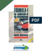 Nice Ribero - Formula 1 O Circo e o Sonho