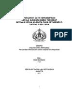 Pengaruh Gaya Kepemimpinan Kepala Sub Detasemen Terhadap Motivasi Kerja Anggota Pada Detasemen d Satuan III Pelopor