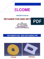 Side Pin Retainer