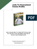 30 Seconds to Guaranteed Tennis Profit