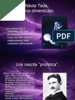 Nikola Tesla, genio dimenticato