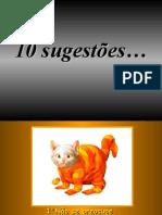 10 Sugestões