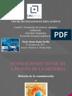 INNOVACIONES TÉCNICAS A TRAVÉS DE LA HISTORIA