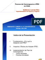 Proceso de Convergencia a IFRS en Chile - Sr.Guillermo Larraín, Superintendente de Valores y Seguros
