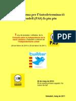 30M+1 La Plataforma per l'Autodeterminació de Sabadell (PAS) fa piu piu