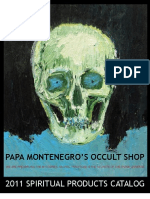 2011 Spiritual Products Catalog: Papa Montenegro'S Occult Shop