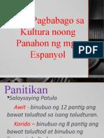 Mga Pagbabago Sa Kultura Noong Panahon Ng Mga Espanyol