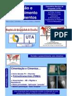 Excisão epreenchimentocom cimentos no tratamento dos tumores ósseos. Marco Lucas, P. Carvalhais, J. A. Silva, A. Laranjo, J. Casanova